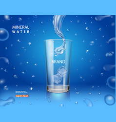 Mineral pure water ad drinking glass cup vector