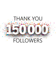 Thank you 150000 followers poster with colorful vector