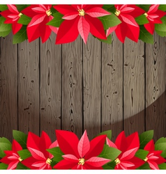 wooden back with poinsettia vector image vector image