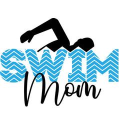 swim mom isolated on white background vector image