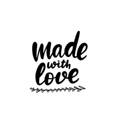made with love lettering greeting vector image
