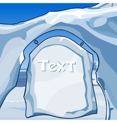 Hewn text on the signboard of ice in the north vector