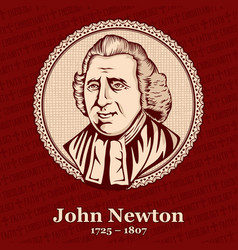 john newton was an english anglican clergyman vector image