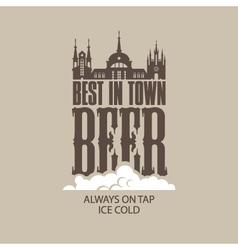 best beer in the town vector image