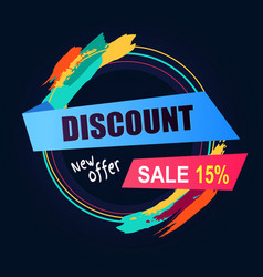 Discount new offer sale inscription in round frame vector