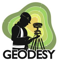 geodesist engineer at the geodetic instrument vector image