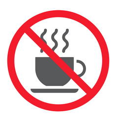 no coffee cup glyph icon prohibition vector image