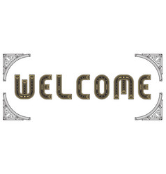 Welcome lettering art deco style text vector