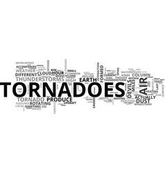 Why a tornado occurs text word cloud concept vector