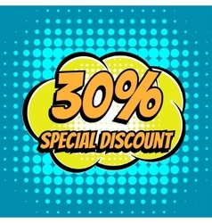 30 percent special discount comic book bubble text vector image vector image