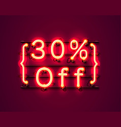 neon frame 30 off text banner night sign board vector image