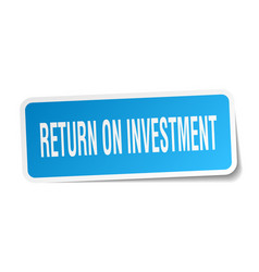 Return on investment square sticker on white vector