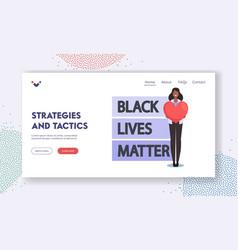 Black lives matter strategies and tactics landing vector