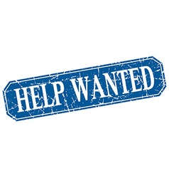 Help wanted blue square vintage grunge isolated vector