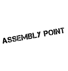 Assembly point rubber stamp vector