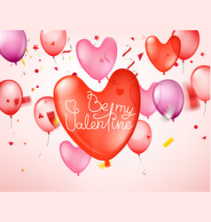be my valentine happy valentines day greeting card vector image