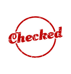 Checked sign checked round vintage grunge stamp vector