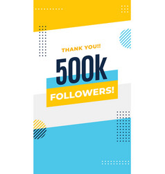 Thank you 500k followers story post background vector