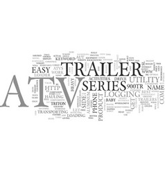 Atv trailer text word cloud concept vector