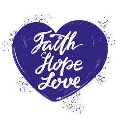 Faith hope love quote on background of vector