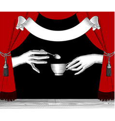 hands with a cup coffee and red curtain vector image