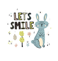 let s smile print with a cute rabbit vector image