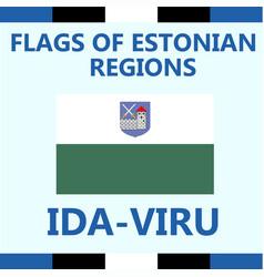 Flag estonian region ida-viru vector