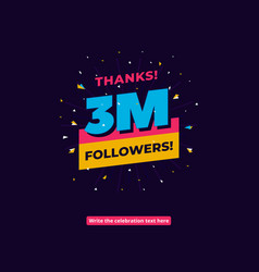 Followers one million social media vector