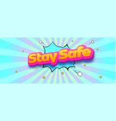 Stay safe volumetric text on retro background vector
