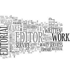 why are editorial services important text word vector image