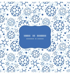 blue molecules texture frame seamless pattern vector image