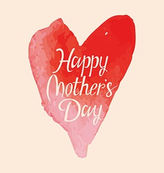 The words Happy Mothers Day vector image vector image