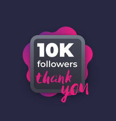 10k followers greeting banner vector
