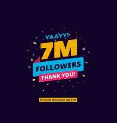 7m followers one million followers social media vector