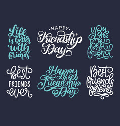 happy friendship day hand written phrases set vector image