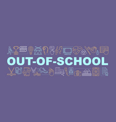 Out-of-school learning word concepts banner vector
