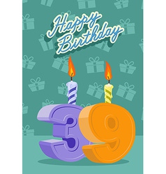 Happy birthday card with 39th birthday vector image