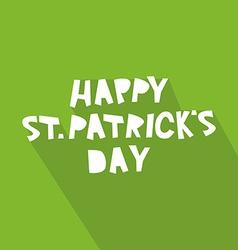 Happy St Patricks Day card design vector image