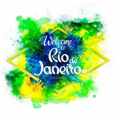 Inscription Welcome to Rio de Janeiro on a vector image