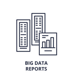 big data reports line icon concept big data vector image