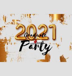 congratulation graduates 2021 class graduations vector image