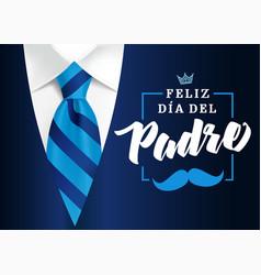 Feliz dia del padre mens suit and blue tie vector