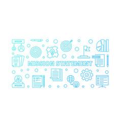 mission statement horizontal blue outline vector image