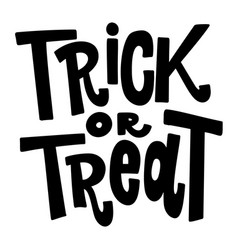 Trick or treat lettering phrase isolated on white vector