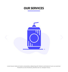 Our services bottle cola drink usa solid glyph vector
