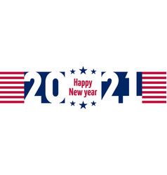 Happy new year 2021 america horizontal flyer with vector
