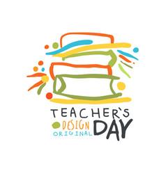 Happy teachers day label original design back to vector