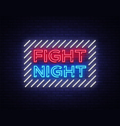 fight night neon signboard bright night vector image