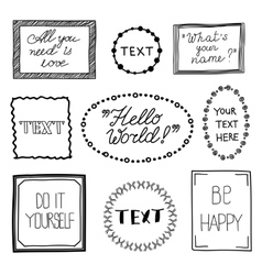 Hand drawn quote vintage frames Doodle vector