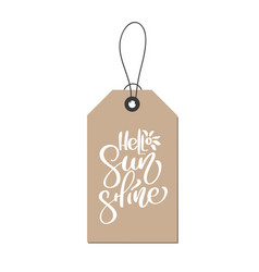 hello sunshine hand drawn lettering calligraphy vector image